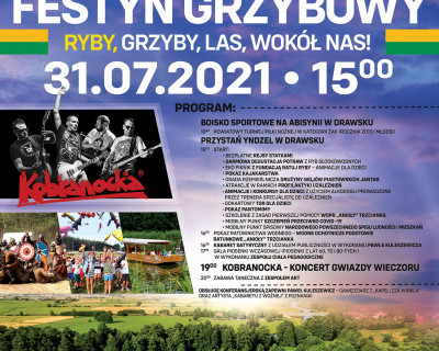 XXI ODLOTOWY FESTYN GRZYBOWY!!! 31.07.2021r.