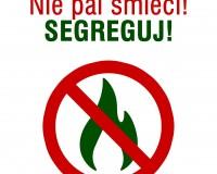 Nie pal śmieci!!!