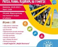 Pieszo, konno, kajakiem - Lubasz, 24 maj 2015 r.