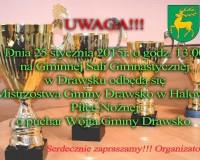 Niedziela - 25 styczeń - Mistrzostwa Gminy Drawsko o Puchar Wójta Gminy Drawsko