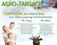 Agro Targi - Czarnków, 26 kwiecień 2015 r.